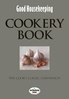 Good Housekeeping: Cookery Book: The Cook's ... by Good Housekeeping In Hardback