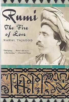 Rumi: The Fire of Love by Nahal Tajadod (Paperback)