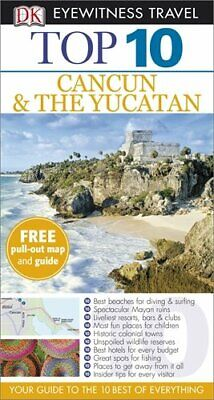DK Eyewitness Top 10 Travel Guide: Cancun & The Yucatan by Rider, Nick Book The