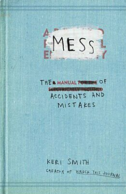 Mess: The Manual of Accidents and Mistakes by Smith, Keri Paperback Book The