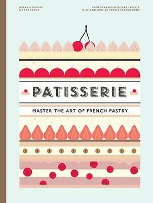 NEW Patisserie By Melanie Dupuis Hardcover Free Shipping