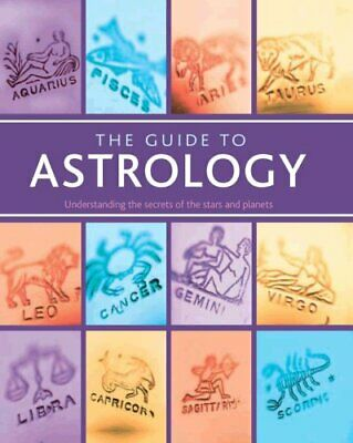 Guide to Astrology, Lori Reid Hardback Book The Cheap Fast Free Post