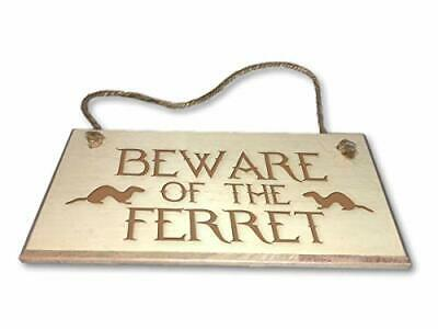 Beware Of The Ferret - Engraved wooden wall plaque/sign