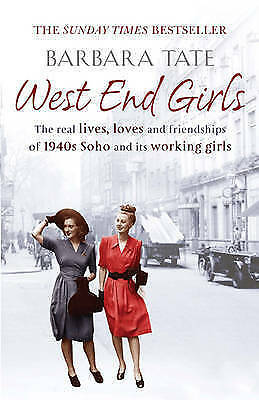 West End Girls by Barbara Tate (Paperback) New Book