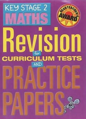 Key Stage 2 Maths: Revision for Curriculum Tests and Practice Papers (Headteach