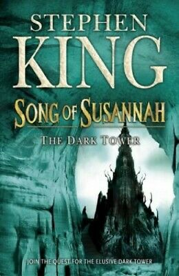 Song of Susannah : The Dark Tower VI by Stephen King Hardback Book The Cheap