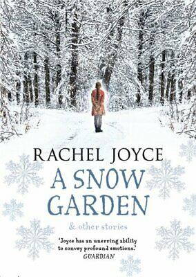 A Snow Garden and Other Stories by Joyce, Rachel Book The Cheap Fast Free Post