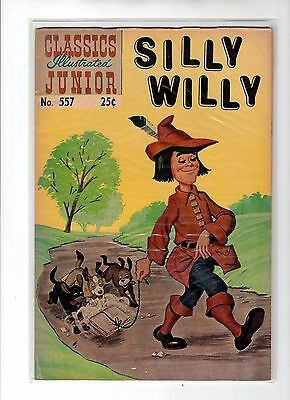 Classics Illustrated Junior #557 HRN 576 FN+ (SC) Mike Sekowsky, Silly Willy