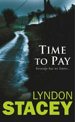 Time to Pay by Stacey, Lyndon Paperback Book The Cheap Fast Free Post