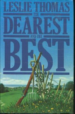 The Dearest and the Best by Thomas, Leslie Hardback Book The Cheap Fast Free