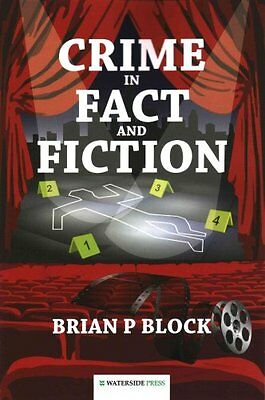 Crime in Fact and Fiction by Brian P. Block (Paperback, 2015)