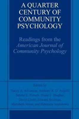 A Quarter Century of Community Psychology : Readings from the American...