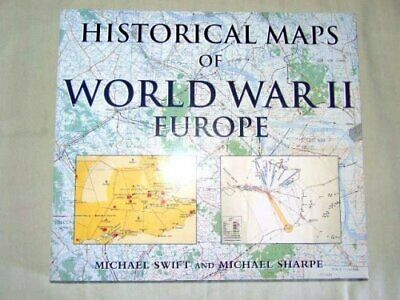 Historical Maps of WWII Europe, Sharpe, Michael Hardback Book The Cheap Fast
