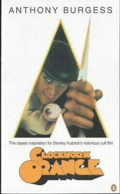 A Clockwork Orange by Burgess, Anthony Paperback Book The Cheap Fast Free Post