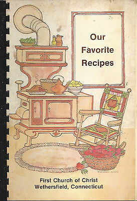 *wethersfield Ct 1983 First Church Of Christ Cook Book *our Favorite Recipes
