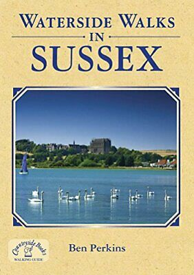 Waterside Walks in Sussex by Ben Perkins Paperback Book The Cheap Fast Free Post
