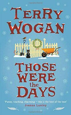 Those Were the Days by Wogan, Terry Book The Cheap Fast Free Post