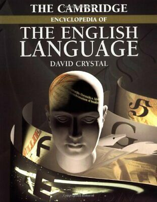 The Cambridge Encyclopedia of the English Language by Crystal, David Paperback