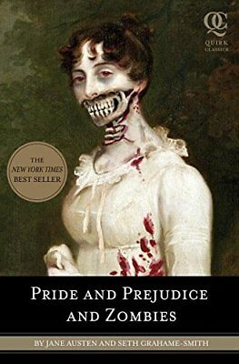 Pride and Prejudice and Zombies: The Classic Re..., Seth Grahame-Smith Paperback