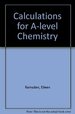 Calculations for A-level Chemistry, Ramsden, Eileen Paperback Book The Cheap