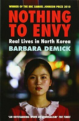 Nothing to Envy: Real Lives in North Korea by Barbara Demick Paperback Book The