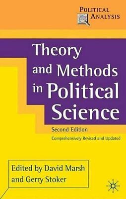 Theory and Methods in Political Science (Political Analysis) Paperback Book The