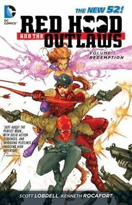 Red Hood and the Outlaws Vol. 1: REDemption (the New 52) by Scott Lobdell...