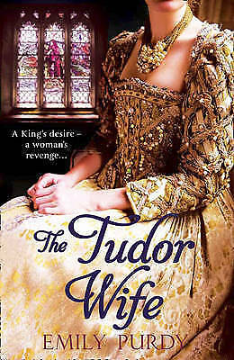 The Tudor Wife by Emily Purdy (Paperback)