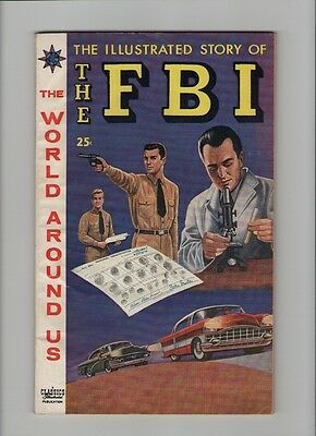The Illustrated Story Of The FBI - Painted Cover - 1959 (Grade 6.0/6.5) WH