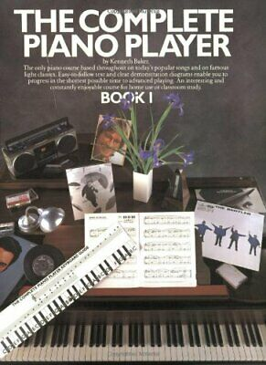 The Complete Piano Player: Book 1: Bk. 1 by Baker, Kenneth Paperback Book The
