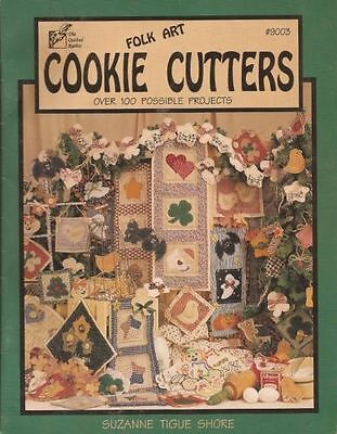 Folk Art Cookie Cutters - Over 100 Possible Projects - No Sew Applique - Book
