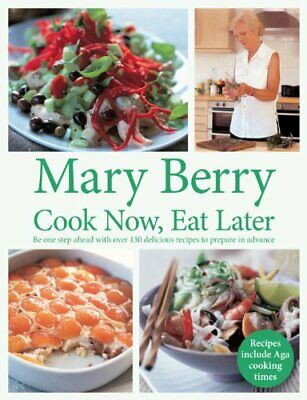 Cook Now, Eat Later by Berry, Mary Book The Cheap Fast Free Post
