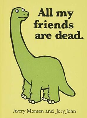 All My Friends Are Dead by Jory John Hardback Book The Cheap Fast Free Post