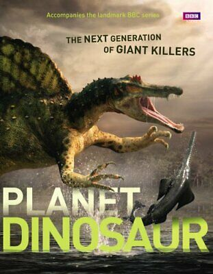 Planet Dinosaur (Natural History) by BBC Book The Cheap Fast Free Post