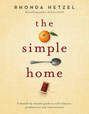 NEW The Simple Home By Rhonda Hetzel Hardcover Free Shipping