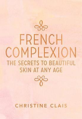 NEW French Complexion By Christine Clais Paperback Free Shipping