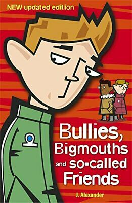 Bullies, Bigmouths and So-called Friends by Jenny Alexander Paperback Book The