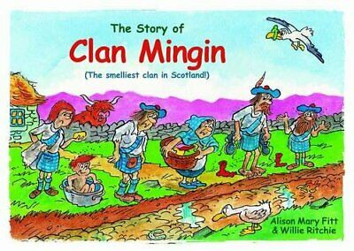 Clan Mingin: The Smelliest Clan in Scotland by Alison Mary Fitt Paperback Book