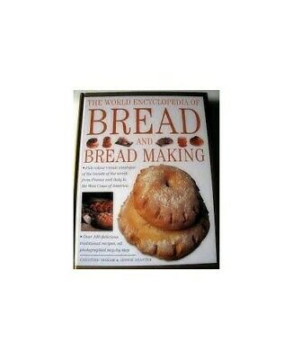 The World Encyclopedia of Bread and Bread Making by Jennie Shapter Book The