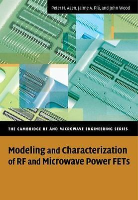 The Cambridge RF and Microwave Engineering Ser.: Modeling and...