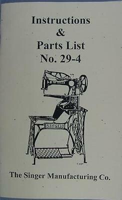 Singer 29-4 Sewing Machine Instruction and Parts Manual
