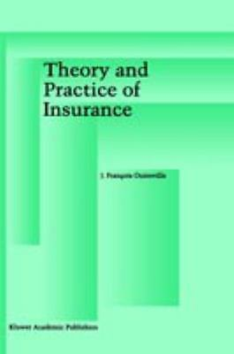 Theory and Practice of Insurance by J. Fran Cois Outreville (1997, Hardcover)