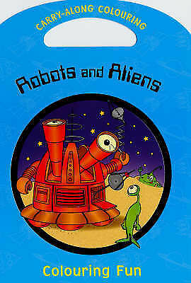 Robots and Aliens: Colouring Fun (Paperback)