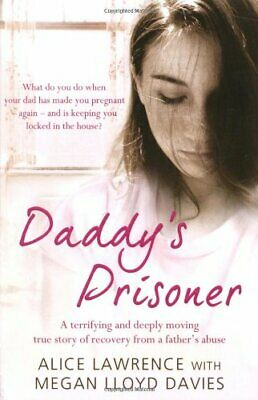 Daddy's Prisoner by Lawrence, Alice Paperback Book The Cheap Fast Free Post
