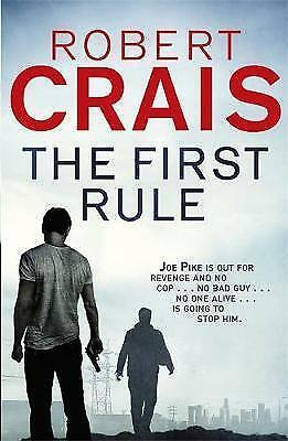 The First Rule by Robert Crais (Paperback) New Book
