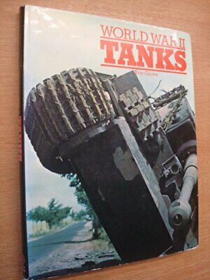 World War II Tanks by Grove, Eric Hardback Book The Cheap Fast Free Post