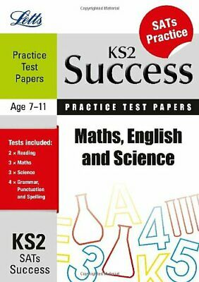 Maths, English and Science: Practice Test Papers (Letts Key S... by McDuell, Bob