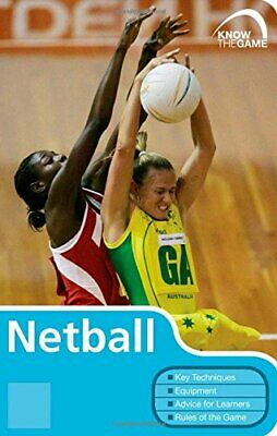 Netball (Know the Game) by All England Netball Association Paperback Book The