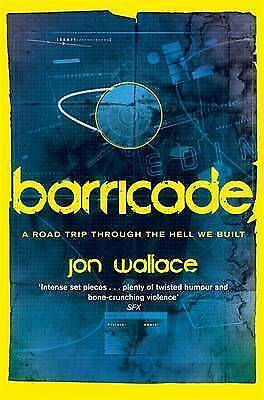 Barricade by Jon Wallace (Paperback)