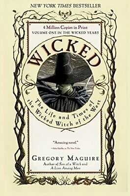 Wicked: The Life and Times of the Wicked Witch of... by Gregory Maguire Hardback